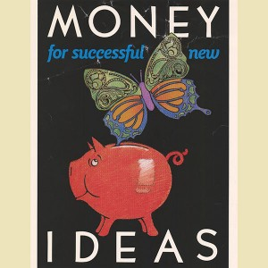 Money for successful new ideas
