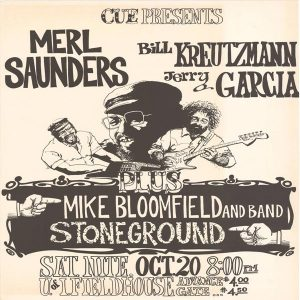 UI field house advertisement for Jerry Garcia, Merl Saunders, Bill Kreutzmann, Mike Bloomfield, and band Stoneground.  October 20, 1973